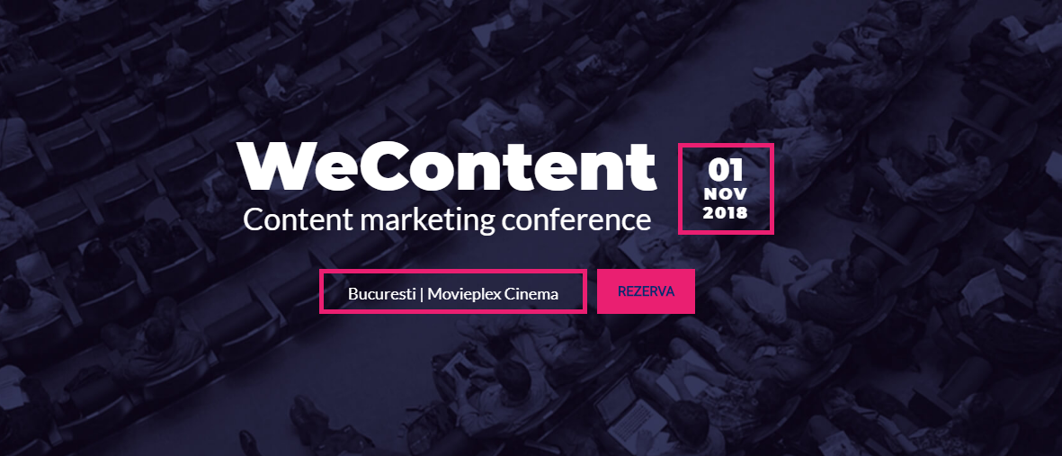 WeContent, cea mai importantă conferință de content marketing din Romania.