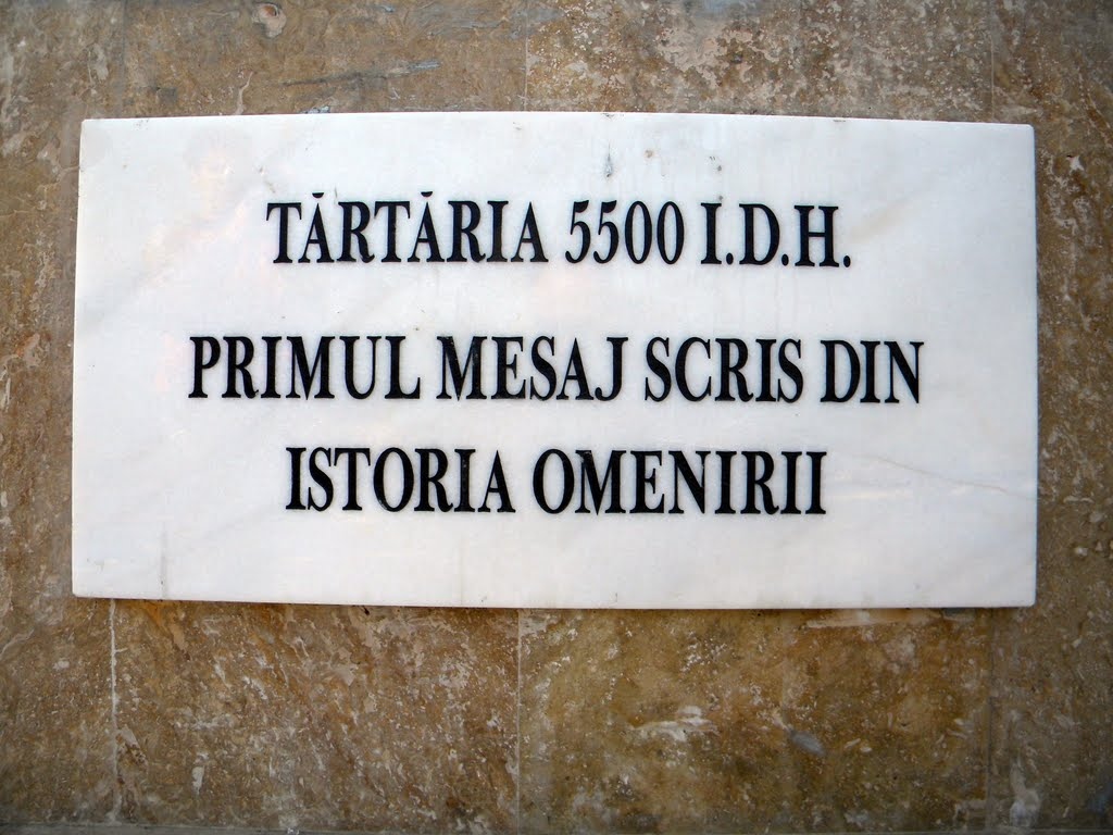 The message posted in the area where the tablets from Tărtăria where found